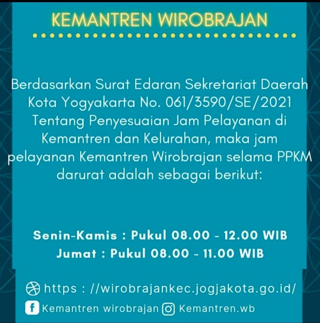 Jam Pelayanan Kemantren Wirobrajan selama PPKM Darurat